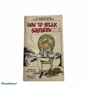 How to Speak Southern - Mass Market Paperback